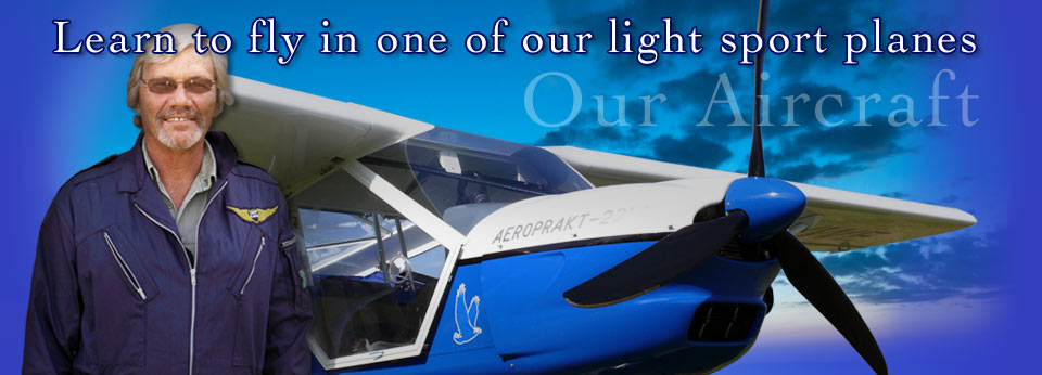 Learn to fly light sport aircraft with us!